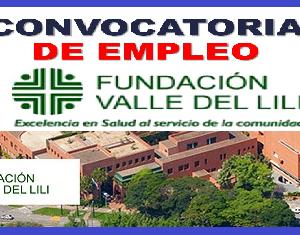 Trabaja en la Fundación Valle del Lili- Muy Buenos Sueldos